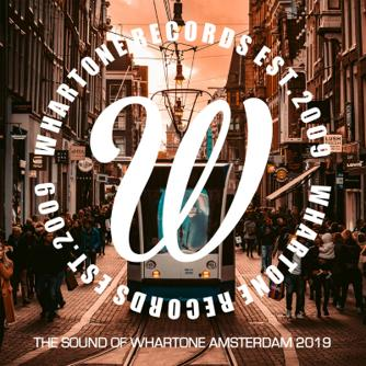 VA - The Sound Of Whartone Amsterdam 2019 Free download