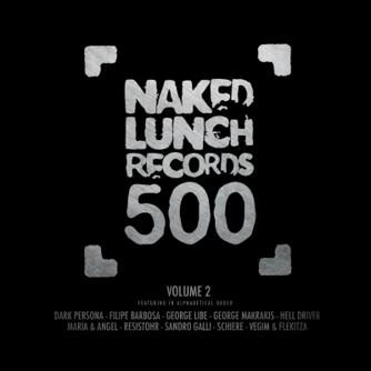 NAKED LUNCH 500 - VOLUME 2 Free download