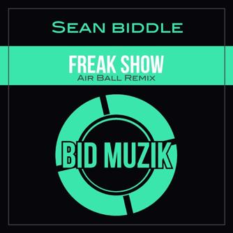 Freakshow (Airball Remix) Free download