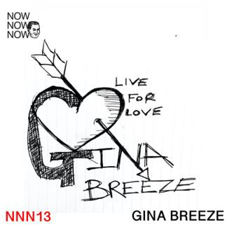 Gina Breeze - Live for Love Free download